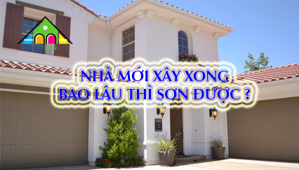 Nhà Mới Xây Xong Bao Lâu Thì Có Thể Sơn Được?